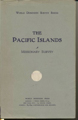 Missionary Survey of the Pacific Islands. J. W. BURTON, Alexander McLeish
