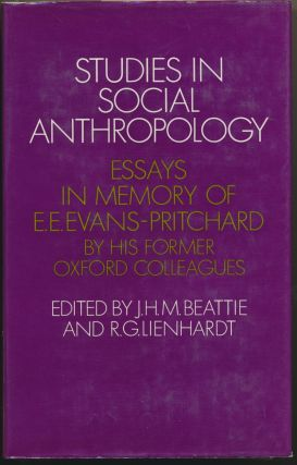 Studies in Social Anthropology: Essays in Memory of E. E. Evans-Pritchard by his former Oxford...
