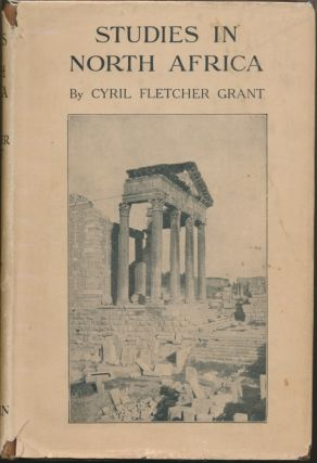 Studies in North Africa. Cyril Fletcher GRANT