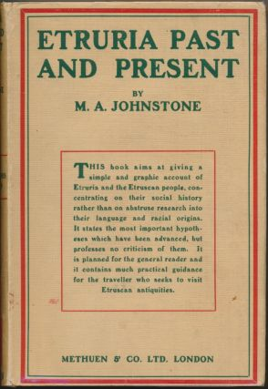 Etruria Past and Present. M. A. JOHNSTONE