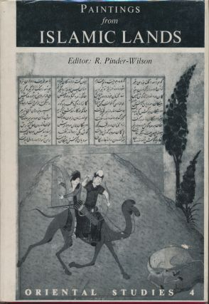 Paintings from Islamic Lands. R. PINDER-WILSON