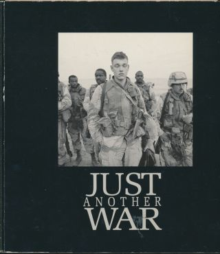 Just Another War. Kenneth Jarecke., John Hockenberry