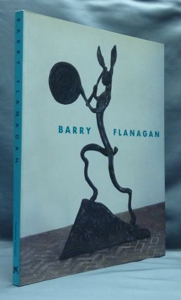 Barry Flanagan. Cabrera ASUNCION, Jacqueline FORD
