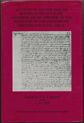 Account of Master John De Burnham the Younger, Chamberlain of Chester, of the Revenues of the...