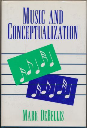 Music and Conceptualization. Mark DEBELLIS