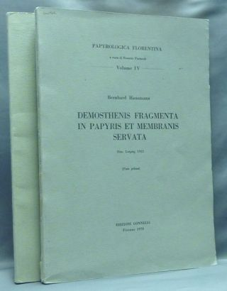 Demosthenis Fragmenta in Papyris et Membranis Servata. Parts One and Two. (Papyrologica...