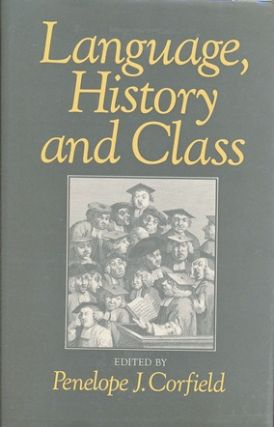 Language, History and Class. Penelope J. CORFIELD