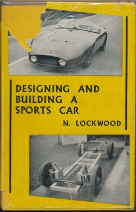 Designing and Building a Sports Car. Norman LOCKWOOD