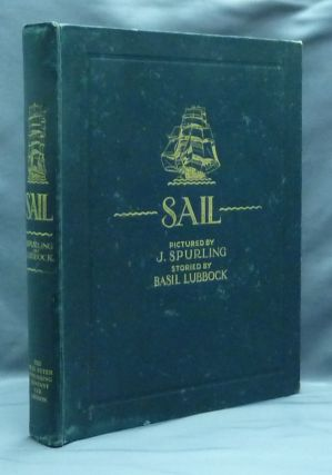 Sail: The Romance of the Clipper Ships. J. Spurling., F. A. Hook., C. Fox Smith