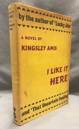 I Like It Here. Kingsley AMIS