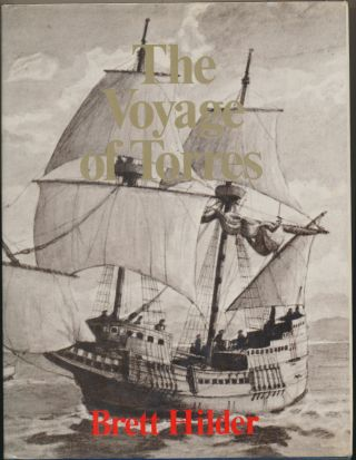 The Voyage of Torres: The Discovery of the Southern Coastline of New Guinea and Torres Strait by...