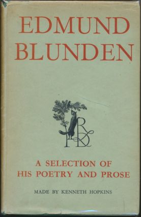 Edmund Blunden: A Selection of his Poetry and Prose. Edmund BLUNDEN, Kenneth Hopkins
