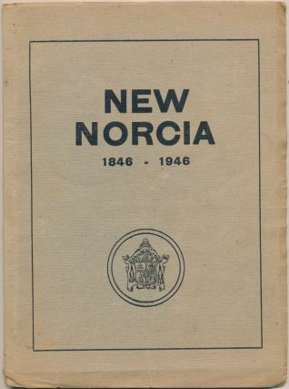 New Norcia: Historical Guide to all its Institutions - 1846-1946. MONACHUS, Compiler