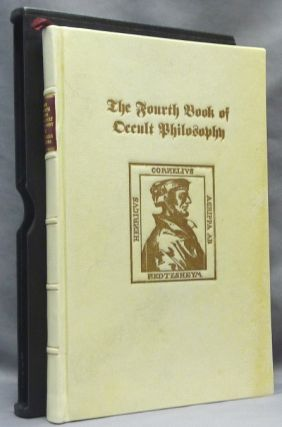 The Fourth Book of Occult Philosophy ; And, the Magical Elements, or the Heptameron of Peter de Abano