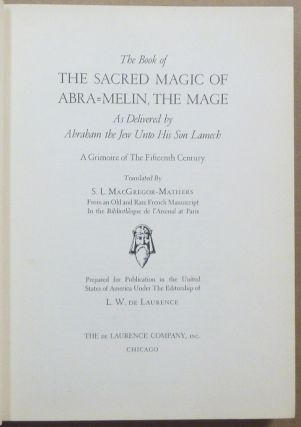 The Book of the Sacred Magic of Abra Melin The Mage.