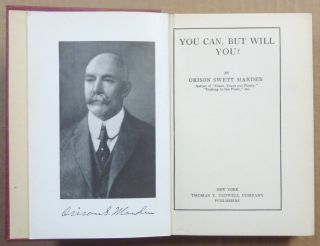You Can, But Will You?; ( The Marden Inspirational Books )