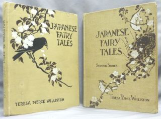 Japanese Fairy Tales ( Two volumes ). Japanese Fairy Tales, Teresa Peirce WILLISTON, Sanchi O. Gawa