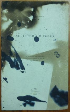 Carfax Monographs III. Aleister Crowley. An Illustrated essay concerning the magical phases of his life by Steffi Grant. Steffi GRANT, Kenneth Grant, Aleister Crowley - related works.