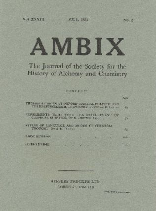 AMBIX. The Journal of the Society for the History of Alchemy and Chemistry. Vol. XXVIII, No. 2....