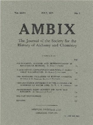 AMBIX. The Journal of the Society for the History of Alchemy and Chemistry. Vol. XXVI, Number...