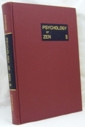 Psychological Studies of Zen II [Psychology of Zen II]. Yoshiharu AKISHIGE, authors