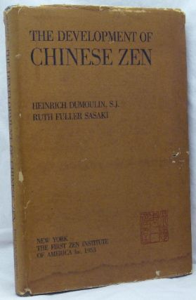 The Development of Chinese Zen after the Sixth Patriarch; In the Light of Mumonkan. Heinrich...
