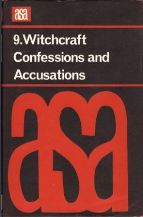 Witchcraft Confessions and Accusations; ( A.S.A. Monographs 9 ). Mary DOUGLAS, General Michael...