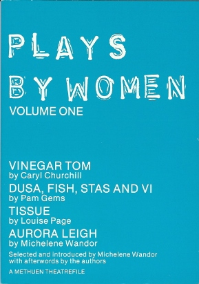 Plays by Women. Volume One. Michelene WANDOR, introduced and edited Selected