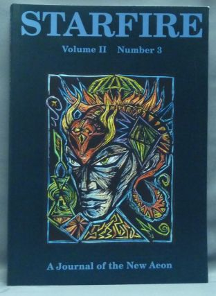 Starfire: a Journal of the New Aeon. Volume II, Number 3. Aleister Crowley, Kenneth Grant :...