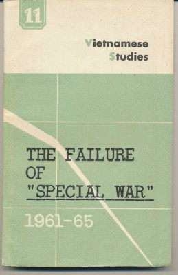 "The Failure of ""Special War"", 1961-1965; Vietnamese Studies. Number 11. ASSORTED"