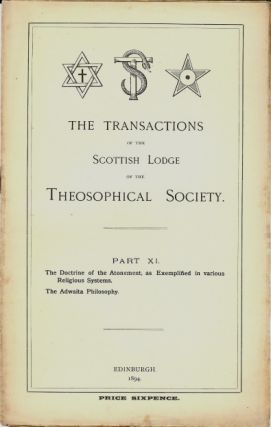 Transactions of the Scottish Lodge of the Theosophical Library. Part XI. Contains two essays...