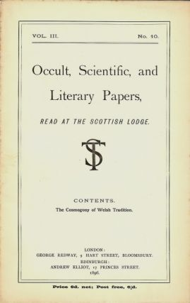 Occult, Scientific, and Literary Papers, Read at the Scottish Lodge. Vol. III. No. 10. ...