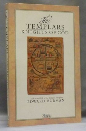 The Templars. Knights of God. Edward BURMAN