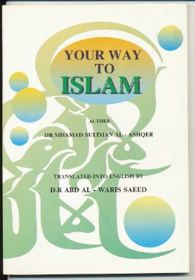 Your Way to Islam. Translated into, Abd Al-Waris Saeed