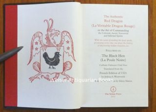 The Authentic Red Dragon (Le Véritable Dragon Rouge) ..... [with ].... The Black Hen (La Poule Noire) .... Translated from the French Edition of 1521.