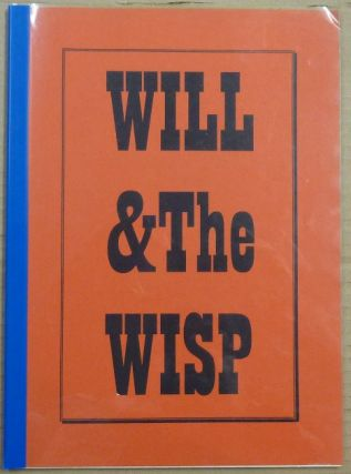 Will & the Wisp (Thelema and the IGNIS FATUUS of C.M.T., The Gospel According to St. Peter...