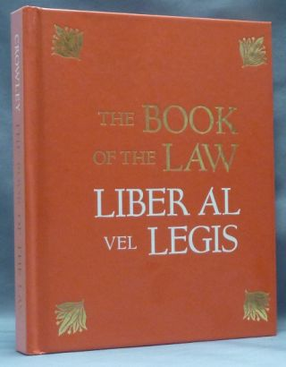 The Book of the Law. Liber AL vel Legis; With a Facsimile of the Manuscript as received by...