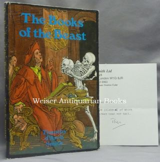 The Books of the Beast. Essays on Aleister Crowley, Montague Summers, Francis Barrett and...