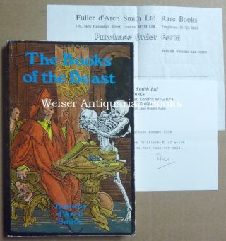 The Books of the Beast. Essays on Aleister Crowley, Montague Summers, Francis Barrett and others.