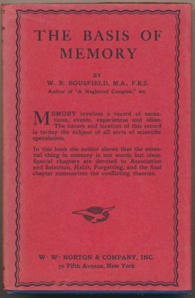The Basis of Memory. W. R. BOUSFIELD