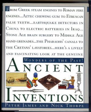 Ancient Inventions. Peter JAMES, Nick Thorpe