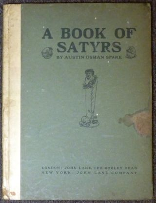 A Book Of Satyrs. Austin Osman SPARE, James Guthrie