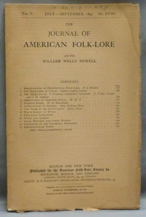 The Journal of American Folk-lore. Vol. V. No. XVIII. July-September, 1892. William Wells...