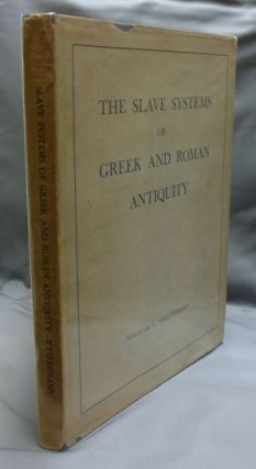 The Slave Systems of Greek and Roman Antiquity. William L. WESTERMANN