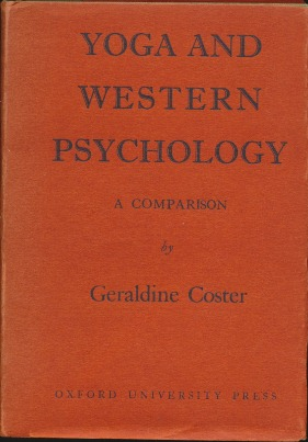 Yoga and Western Psychology: A Comparison. Geraldine COSTER