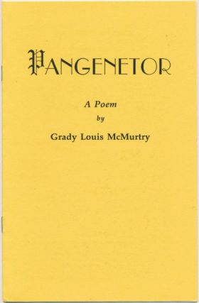 Pangenetor: A Poem. Grady Louis MCMURTRY, Frater Achad Osher 583 [ J. Edward Cornelius: Jerry...