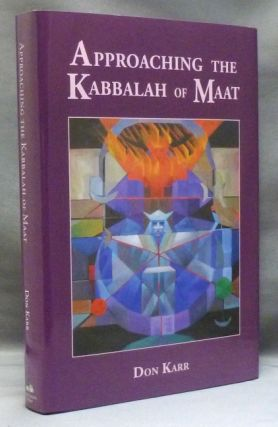 Approaching the Kabbalah of Maat. Don KARR, Colin Low