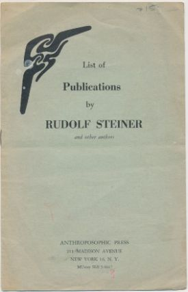 List of Publications by Rudolf Steiner and other authors. Rudolf STEINER