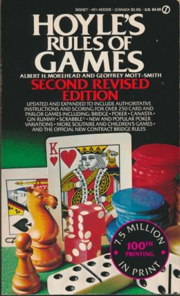 Hoyle's Rules of Games. Edmond HOYLE, Albert H. MOREHEAD, Geoffrey MOTT-SMITH