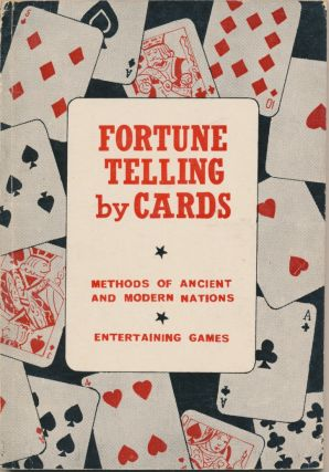 Fortune-Telling by Cards. Professor P. R. S. FOLI